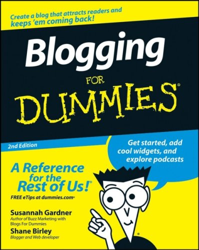 Blogging For Dummies (2nd Edition)