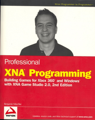 Professional XNA Game Programming for Xbox 360 and Windows