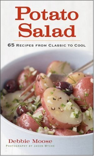 Potato Salad: Recipes from Classic to Cool