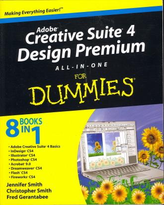 Adobe Creative Suite 4 Design Premium All-in-One For Dummies (8 Books in 1)