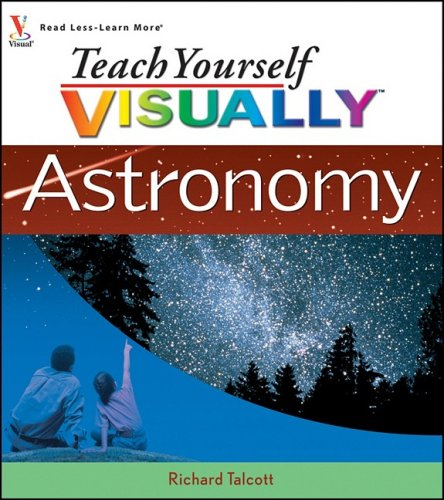 Astronomy (Teach Yourself Visually)