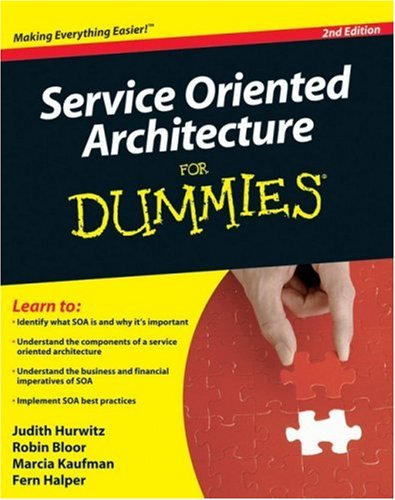 Service Oriented Architecture For Dummies (2nd Edition)