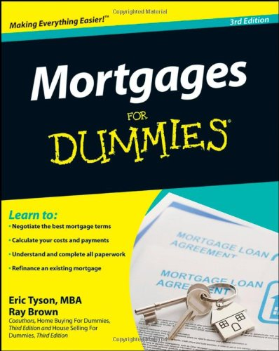 Mortgages For Dummies (3rd Edition)