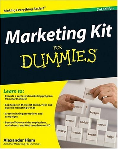 Marketing Kit for Dummies (3rd Edition)