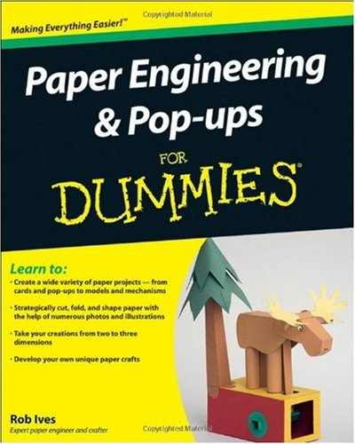 Paper Engineering & Pop-Ups for Dummies