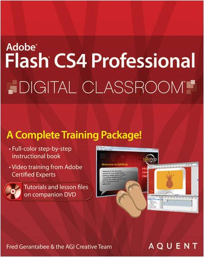 Adobe Flash CS4 Professional: Digital Classroom