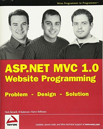 ASP.NET MVC 1.0 Website Programming: Problem - Design - Solution (Wrox Programmer to Programmer)