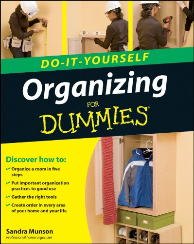 Organizing Do-It-Youself For Dummies