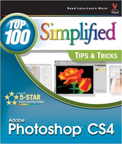 Adobe Photoshop CS4: Top 100 Simplified Tips & Tricks