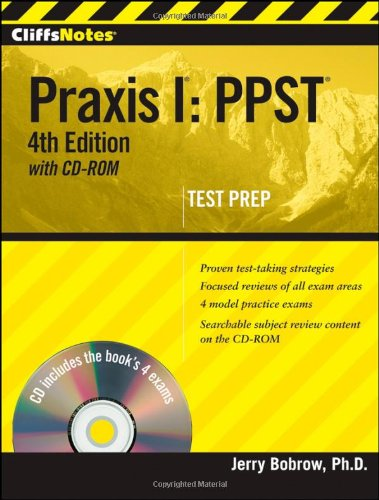 Praxis I:  PPST (4th Edition with CD-ROM Test Prep)(Cilff Notes)
