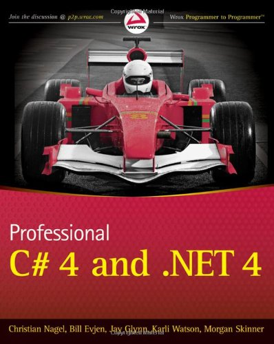 Professional C# 4 and .NET 4 (Wrox Programmer to Programmer)