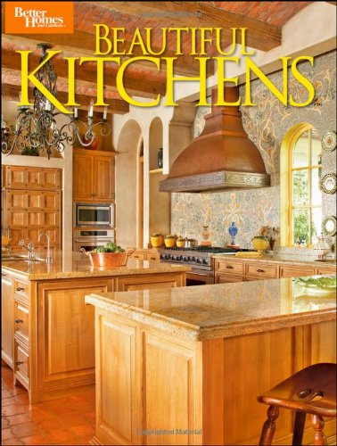 Beautiful Kitchens (Better Homes and Gardens)