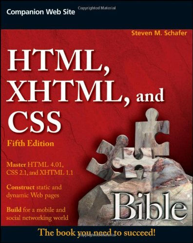 HTML, XHTML, and CSS Bible (5th Edition)