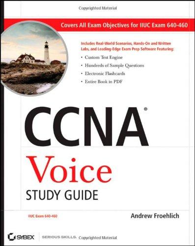 CCNA Voice Study Guide: Exam 640-460