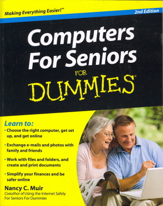 Computers For Seniors For Dummies (2nd Edition)