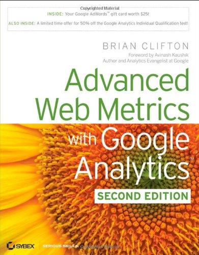 Advanced Web Metrics with Google Analytics (2nd Edition)