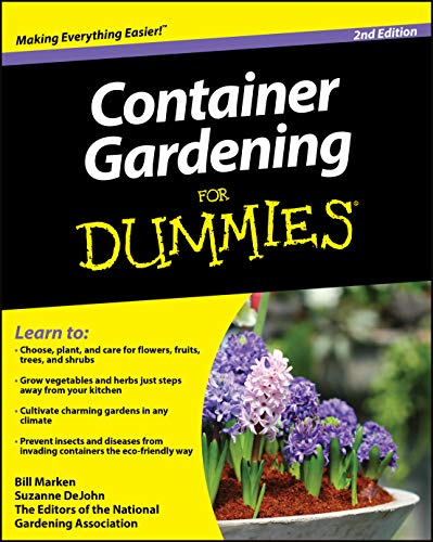 Container Gardening For Dummies (2nd Edition)