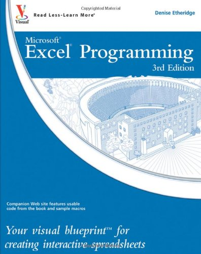 Excel Programming: Your visual blueprint for creating interactive spreadsheets (3rd Edition)