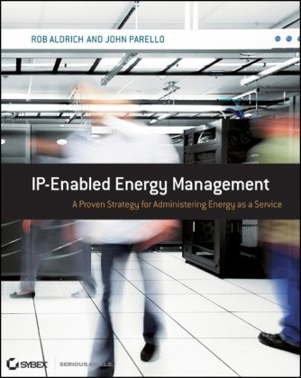 IP-Enabled Energy Management: A Proven Strategy for Administering Energy as a Service