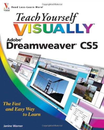 Teach Yourself VISUALLY Dreamweaver CS5 (Teach Yourself VISUALLY (Tech))