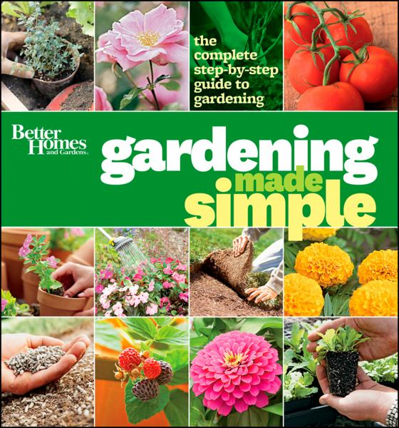 Gardening Made Simple (Better Homes and Gardens)