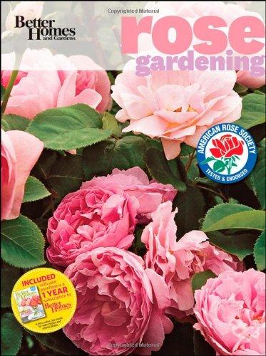 Rose Gardening (Better Homes & Gardens)