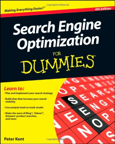 Search Engine Optimization For Dummies (4th Edition)