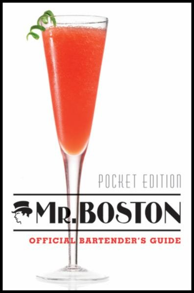 Mr. Boston Official Bartender's Guide (Pocket Edition)