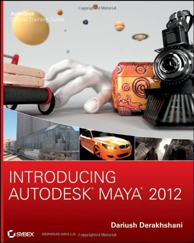Introducing Autodesk Maya 2012 (Autodesk Official Training Guides)