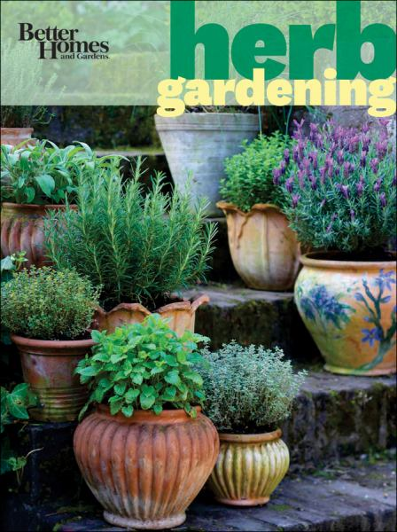 Herb Gardening (Better Homes and Gardens)