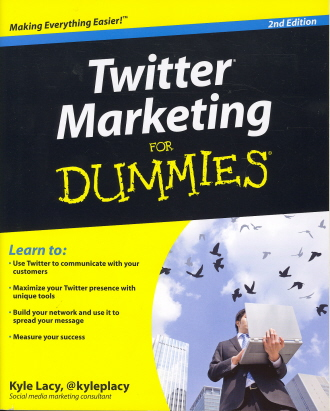 Twitter Marketing For Dummies (2nd Edition)