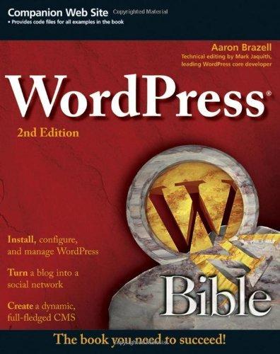 WordPress Bible (2nd Edition)