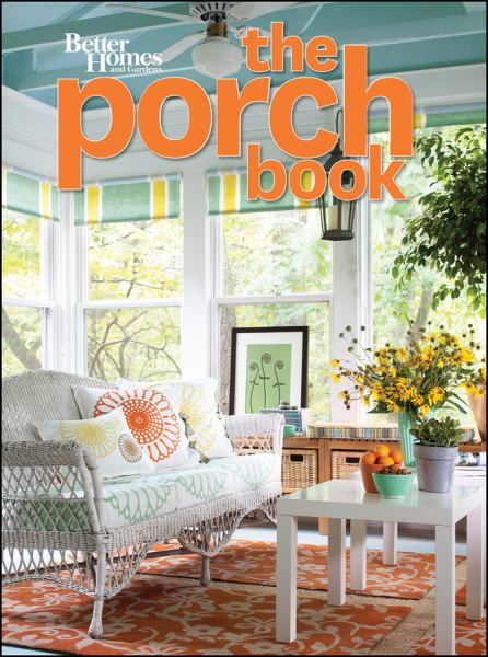 The Porch Book (Better Homes and Gardens)