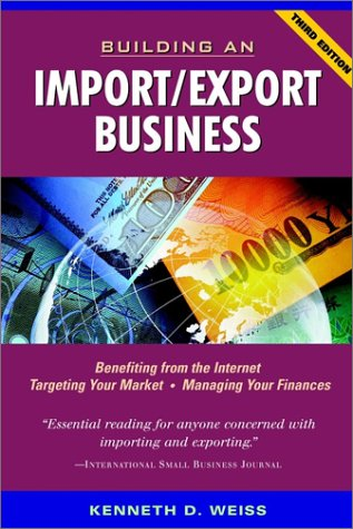 Building an Import/Export Business (Third Edition)