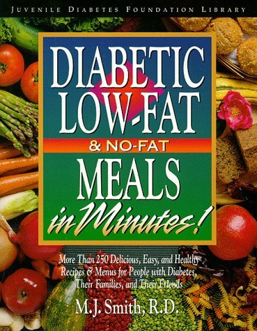 Diabetic Low-Fat and No-Fat Meals in Minutes