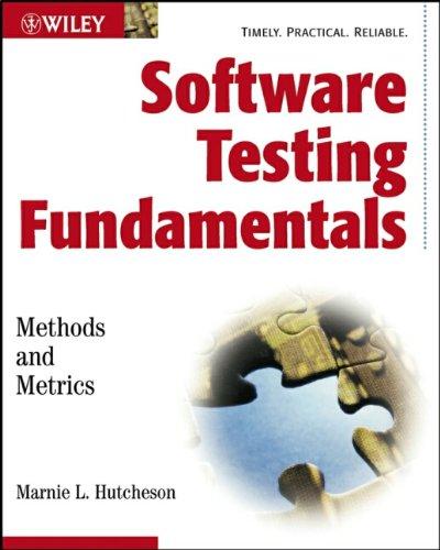 Software Testing Fundamentals: Methods and Metrics