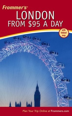 London from $95 a Day (Frommer's)