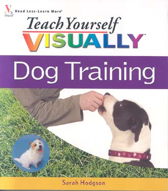 Dog Training (Teach Yourself Visually)