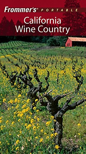 California Wine Country (Frommer's Portable)