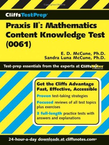 Praxis II: Mathematics Content Knowledge Test (CliffsTestPrep)