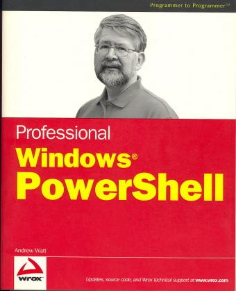 Professional Windows Powershell (Programmer to Programmer)