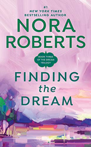 Finding the Dream (Dream Trilogy, Bk. 3)