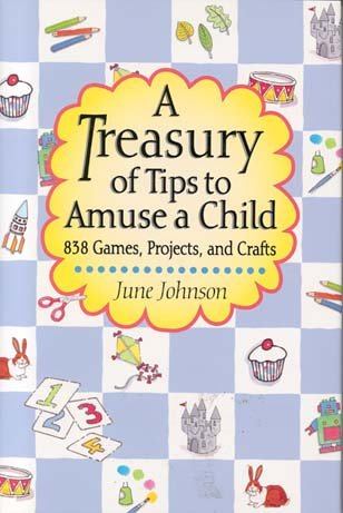 A Treasury of Tips to Amuse a Child