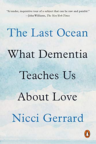 The Last Ocean: What Dementia Teaches Us About Love