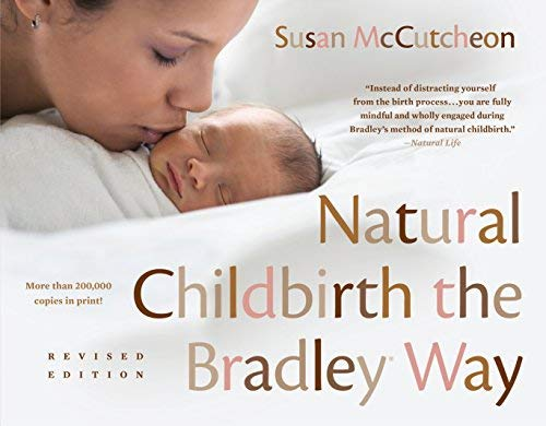 Natural Childbirth the Bradley Way (Revised Edition)