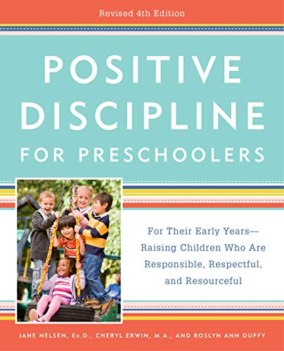 Positive Discipline for Preschoolers (Revised 4th Edition)
