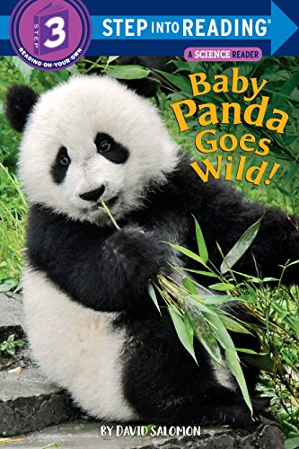 Baby Panda Goes Wild! (Step into Reading, Science Reader/Level 3)