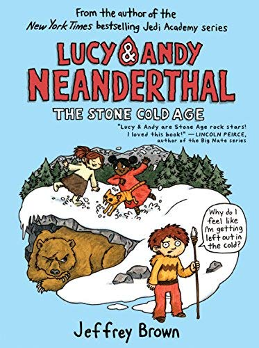 The Stone Cold Age (Lucy and Andy Neanderthal)