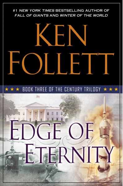 Edge of Eternity (Century Trilogy, Bk. 3)