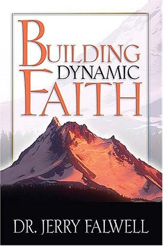 Building Dynamic Faith (Small Group Study Resource)